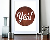 Typography poster print inspirational quote retro graphic mid century modern design wood kitchen art office - Yes A3