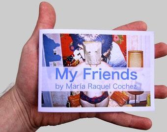 My Friends Zine by María Raquel Cochez