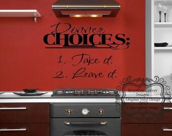 Dinner Choices: Vinyl Decal