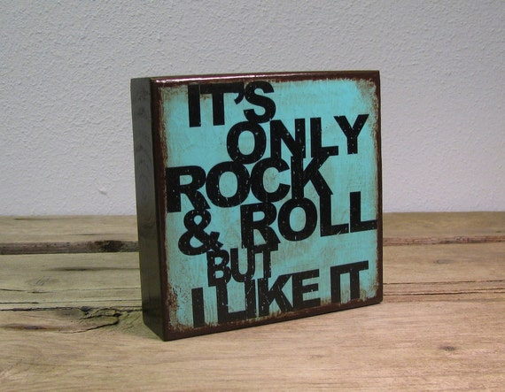 Great Christmas Gift For Music Fan - The Rolling Stones Music Art Block - Its Only Rock & Roll But I Like It - 1629