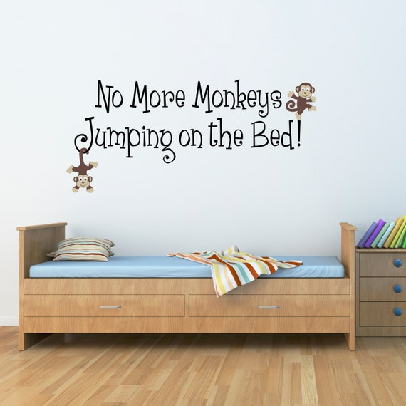 no more monkeys jumping on the bed decal quote wall decal. Black Bedroom Furniture Sets. Home Design Ideas