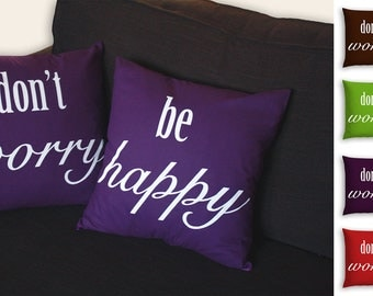 Don't Worry Be Happy - Pair of Cotton, screenprinted cushion covers.  Unique and individual gifts