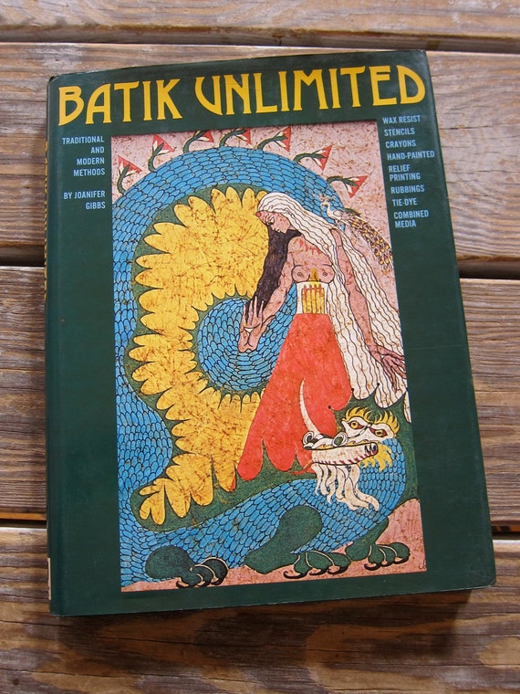 Batik How To Book Wax Resist Printing on Fabric Ideas Instruction Illustrations Inscribed by Artist Author Joanifer Gibbs