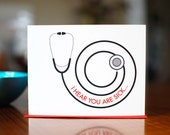 I Hear You're Sick - Stethoscope Get Well Soon Card - 100% Recycled Paper