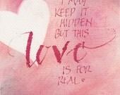 Love quotation, Valentines, cream heart, ORIGINAL calligraphy, 5x7, red grey black, word art, engagement, wedding, anniversary, unique gift