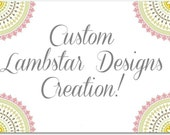 Custom Design Just For Laura