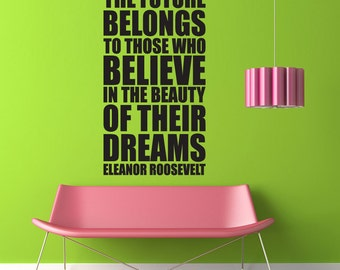 Beauty of Dreams Eleanor Roosevelt - Vinyl Wall Decal quote Art - Typography Wall sticker