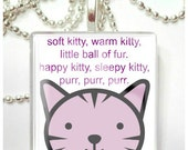 Soft Kitty, Sleepy Kitty Inspired by Big Bang Theory     Glass Tile Pendant