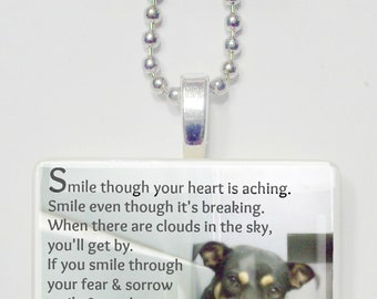Smile Though Your Heart Is Aching  Shelter Dog  Game Tile Pendant