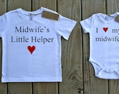 Midwife's Little Helper Organic Tee & I love my midwife. Organic Onesie
