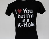 items similar to i love you but i 39 m in a k hole on etsy. Black Bedroom Furniture Sets. Home Design Ideas