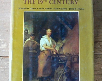 1969 book The Arts In America, the 19th century by Wendall  D.Garrett hardcover dust jacket from Diz Has Neat Stuff