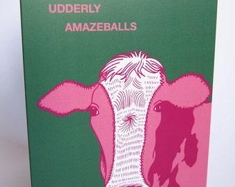 You're Udderly Amazeballs Cow Blank Greeting Card