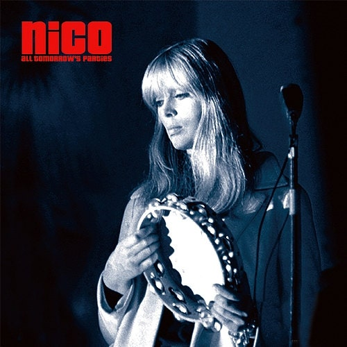 Nico All Tomorrow S Parties The Velvet Underground