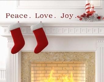 Peace. Love. Joy.  Holiday Vinyl Wall Decal.