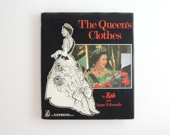 The Queen's Clothes - Fashion Illustrations by Robb - 1970s Art Book Coffee Table Book Queen Elizabeth Royal Fashion History Textile Design
