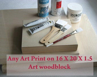 "Any Art Print On 16"" X 20"" X 1.5"" Art Woodblock"