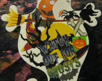 Watch Out for Ghosts Decoupaged White Wooden Plaque Door Hanger