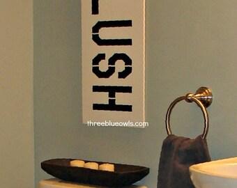 Medium Flush sign