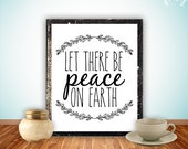 Quote art Print, Printable wall art decor poster, digital typography inpsirational laural vintage, let there be peace on earth