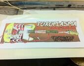 Toxoplasma / Front / Take Shit - Screenprinted Gigposter