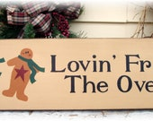 Lovin From The Oven Gingerbread wood Christmas sign Ready To Ship