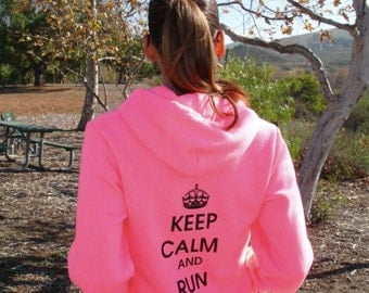 XS - Keep Calm and Run On Neon Pink Hoody - 5 Colors - Women's - by Runner's Booty (Extra Small)
