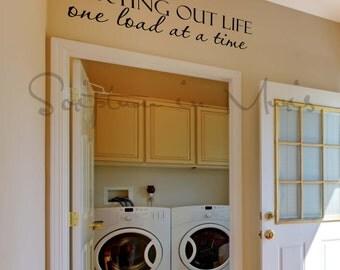 Laundry Room Sorting Out Life One Load At A Time Vinyl Decal