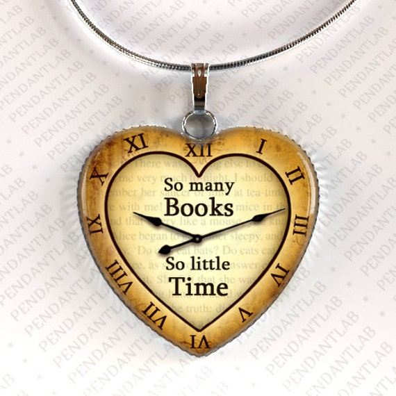 Book Lover Quotes: So Many Books So Little Time Pendant Book Lover Gift By
