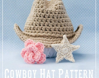 Crochet Cowboy Hat PDF Pattern - INSTANT DOWNLOAD - with Flower and Star instructions - Newborn Only