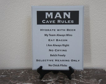 Father's Day Man Cave Rules comical solid wood sign Plaque with finished edge. 11x14 beer. team,no chic flicks or crying