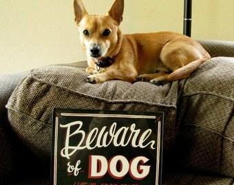 Beware of Dog - Screen printed sign