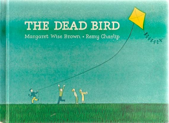 VINTAGE KIDS BOOK The Dead Bird