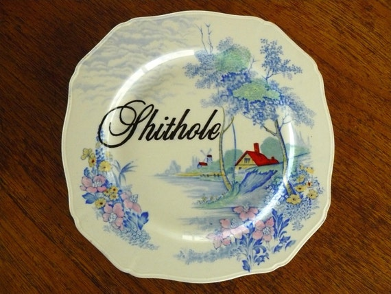 Shithole dinner plate