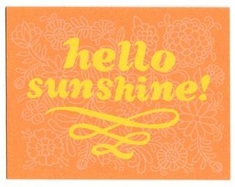 Hello Sunshine screenprinted greeting card, blank inside, note card, hand printed, silkscreen, floral pattern, spring, summer, sun, orange
