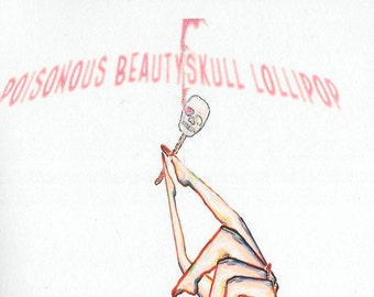 Poisonous Beautyskull Lollipop by Juliet Cook - 2013 poetry chapbook published by Grey Book Press