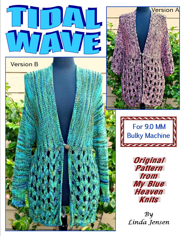 Machine Knitting Patterns Free Download : Tidal Wave Jacket Machine Knit Pattern