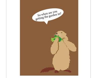 Funny garden card woodchuck groundhog art 5 x 7 inch hand printed