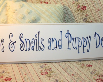 Snips and Snails and Puppy Dog Tails SIGN Hand Painted Shabby and Cottage Style Perfect for BABY BOY