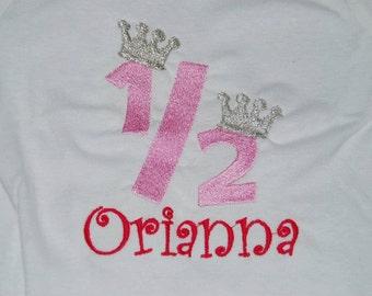 1/2 half Birthday Tshirt Bodysuit any size  embroidered monogrammed
