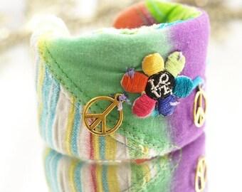 Peace & Love Cuff Tye Dye Bracelet  One-of-a-Kind Fabric Hand Sewn Cuff Bracelet