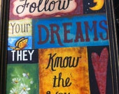 Follow Your Dreams They Know the Way sign framed inspirational teenager room decor