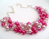 Hot Pink Pearl Beaded Necklace, Hot Pink Bridesmaid Jewelry, Cluster Necklace, Chunky Necklace, Bridesmaid Gift, Bridesmaid Necklace