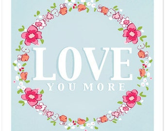 Children's Wall Art Print - Love You More - Kids Nursery Room Decor