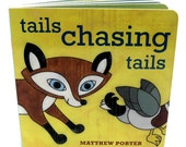Tails Chasing Tails Board Book