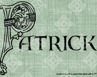 """Digital Download Celtic Illumination Letter P, Customize the Name or get the """"P"""" image alone, digi stamp, digis St Patrick's Day, Name Plate"""