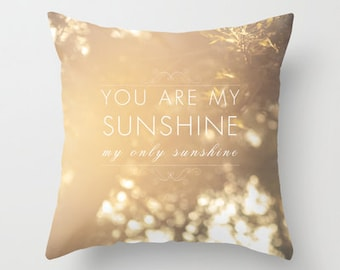 decorative pillow cover-home decor-art pillow- sunshine-typography-song lyrics-nature photo-yellow