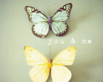 Butterfly photo, kids wall art, pastel, yellow, green, butterfly wall art, typography wall art, nursery decor, love message - You and Me