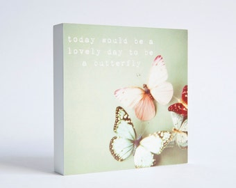 Butterfly and typography Photo Block - butterflies, typographic art, butterfly nursery decor, pastel, pink, blue, childrens decor, whimsical