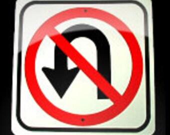 Alumnium No U turn Miniature Traffic Sign     Free Shipping